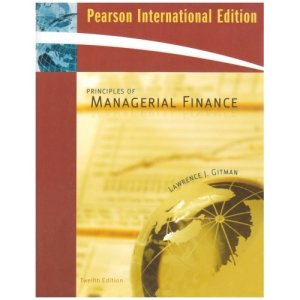Principles of Managerial Finance by Lawrence Gitman
