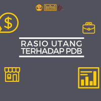 ECONOMIC ANALYSIS #6: Rasio Utang Terhadap PDB