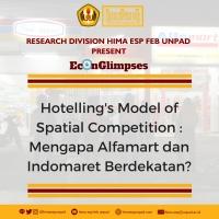 HOTELLING'S MODEL OF SPATIAL COMPETITION : MENGAPA ALFAMART DAN INDOMARET SELALU BERDEKATAN?