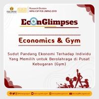 Economics & Gym: Sudut Pandang Ekonomi Terhadap Individu Yang Memilih untuk Berolahraga di Pusat Kebugaran (Gym)